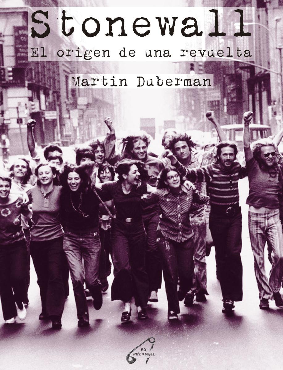 Stonewall. El origen de una revuelta - Martin Duberman